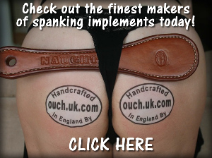 The best place to get all your spanking implements