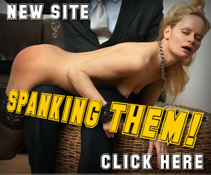 from the makers of fine femdom & humiliation comes spanking films!