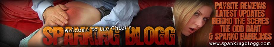 SpankingBlogg – chief's spanking blog