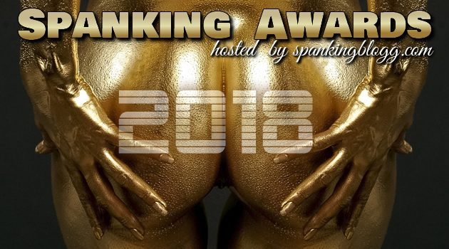 Spanking Awards 2018 Voting – Part 3 of 3